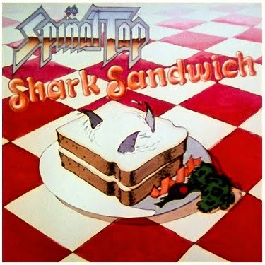 Spinal Tap Shark Sandwich