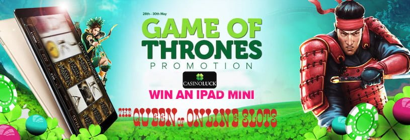 Game of Thrones Promotion at Casino Luck