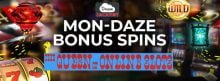 Mon Daze Bonus Spins Dream Jackpot