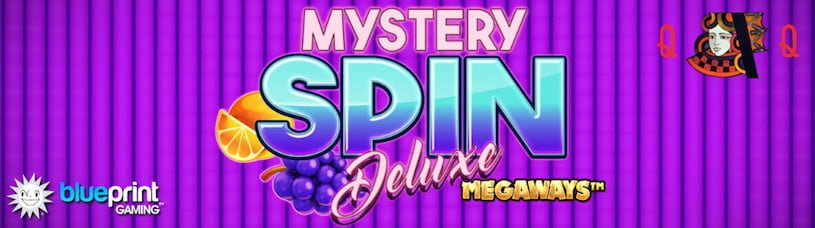 Blueprint Gaming Mystery Spin Deluxe Megaways Launced