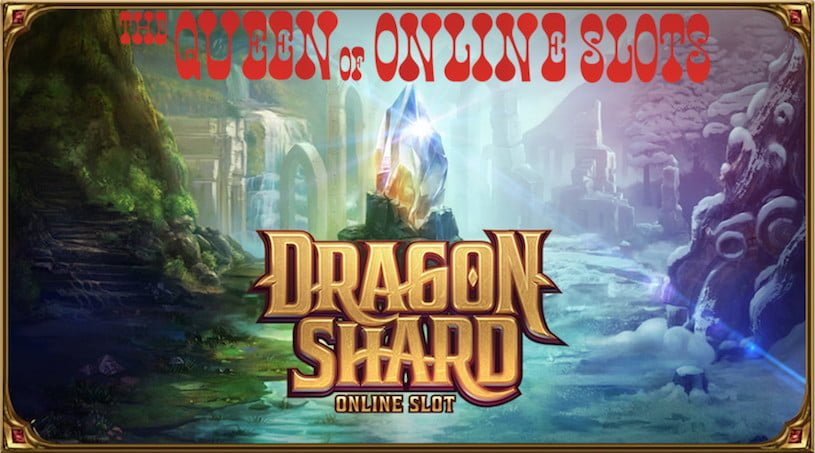 Dragon Shard Slots from Microgaming Receiving Excellent Reviews