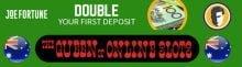 Joe Fortune Australian Online Casino will Double Your Deposit