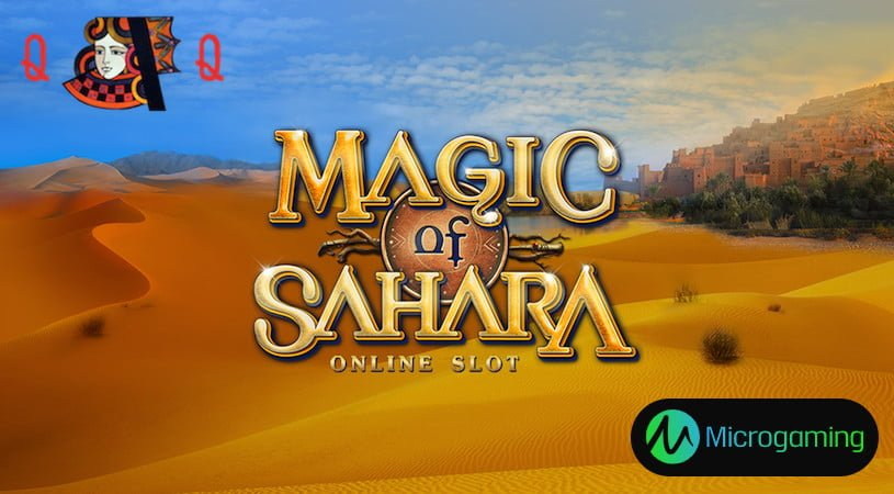 Magic of Sahara Slots Launched by Microgaming