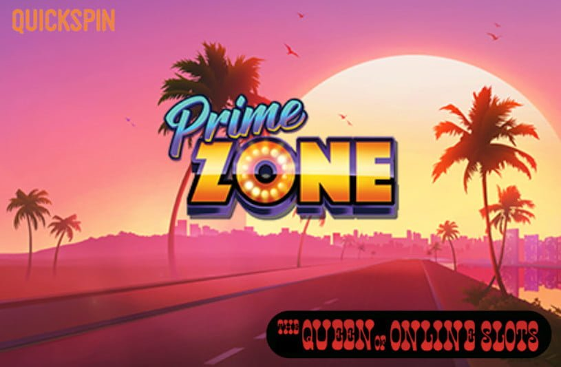 Quickspin Launches Prime Zone Slots