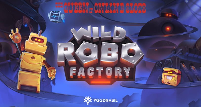Yggdrasil Launches Wild Robo Factory Slots