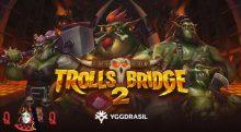 Yggdrasil Releases Troll Bridge 2 Slots